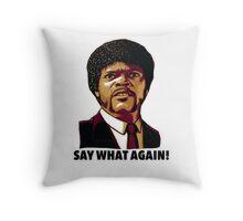 Pulp Fiction Say What Again Throw Pillow