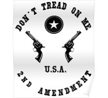 Don't Tread On Me (2nd Amendment) Poster