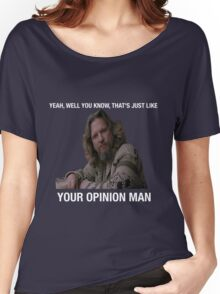The Big Lebowski - The Dude Women's Relaxed Fit T-Shirt