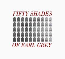 50 Shades of Earl Gray Unisex T-Shirt