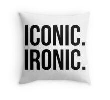 Iconic. Ironic. Throw Pillow