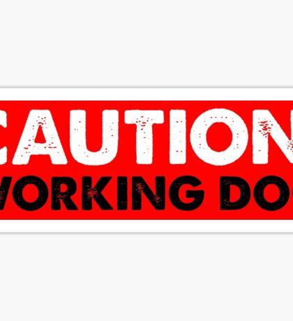CAUTION: WORKING DOG Sticker