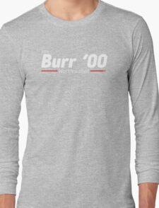 Aaron Burr - The Election of 1800 (Hamilton) Long Sleeve T-Shirt