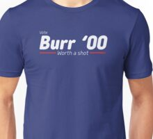 Aaron Burr - The Election of 1800 (Hamilton) Unisex T-Shirt