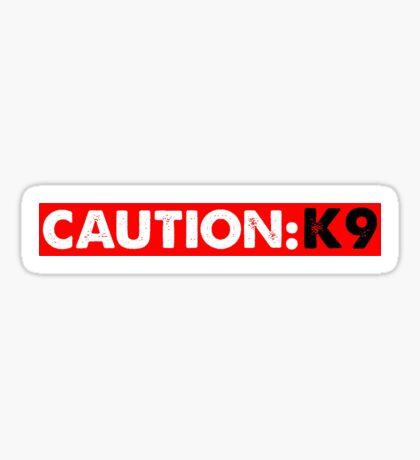 CAUTION: K9 Sticker