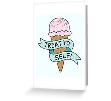 TREAT YO SELF Parks and Rec Greeting Card