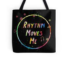 Rhythm Moves Me Tote Bag
