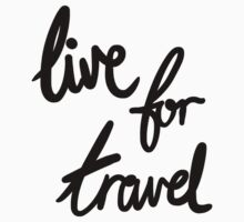 Live for Travel One Piece - Short Sleeve