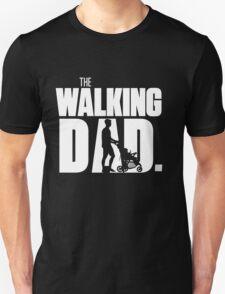 Walking Dad T-Shirt Unisex T-Shirt