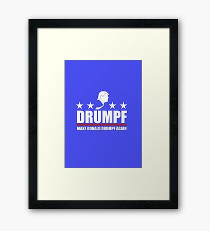Make Donald Drumpf Again Framed Print