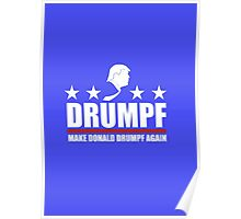 Make Donald Drumpf Again Poster