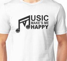 Music Make's Me Happy Unisex T-Shirt