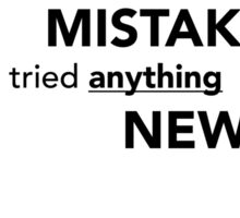 mistake new tried - albert einstein Sticker