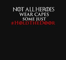 HODOR THE HERO! Unisex T-Shirt