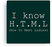I Know HTML Canvas Print