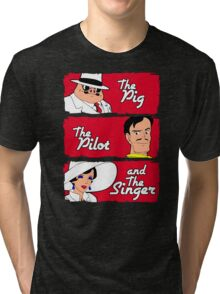 The pig, the pilot and the singer Tri-blend T-Shirt
