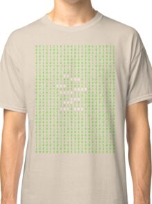 If you can read this you are the one Classic T-Shirt