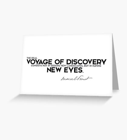 voyage of discovery is new eyes - marcel proust Greeting Card