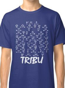 Tribu, Ancient script Classic T-Shirt