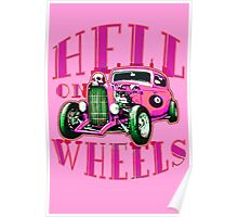 Hell on Wheels - Hot Pink Poster
