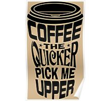 Coffee Quicker Poster