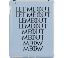 Let me out iPad Case/Skin