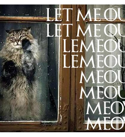 Let me out...Meow Sticker