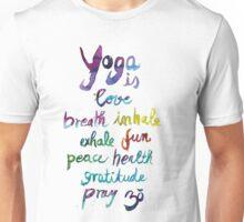 Yoga is love...&... Unisex T-Shirt