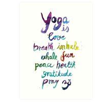 Yoga is love...&... Art Print