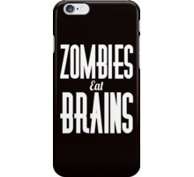 Zombies eat brains scary apocalypse awesome funny t-shirt iPhone Case/Skin