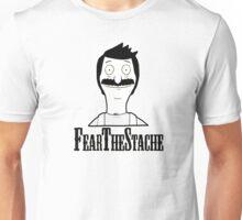Bob Belcher: Fear the 'Stache  Unisex T-Shirt