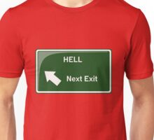 Hell - Next Exit Unisex T-Shirt