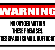 Warning - No Oxygen by Diabolical