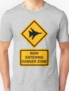 Danger Zone - Entering Unisex T-Shirt
