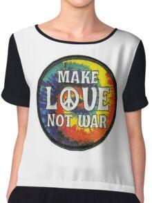 Make love not war Chiffon Top