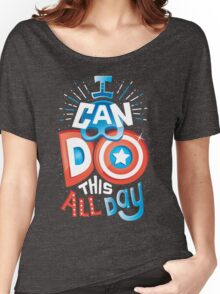 I can do this all day Women's Relaxed Fit T-Shirt