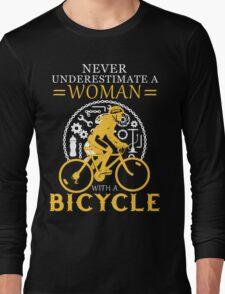 Never underestimate a bicycle woman Long Sleeve T-Shirt