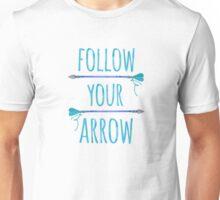 Aqua Follow Your Arrow Motivational Quote Unisex T-Shirt