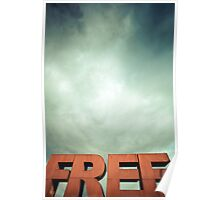 Capital letters FREE with cloudy sky Poster