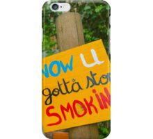 Quit Smoking placard with high stairs background iPhone Case/Skin