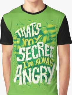I'm always angry Graphic T-Shirt