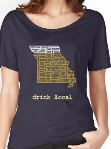 Drink Local - Missouri Beer Shirt Women's Relaxed Fit T-Shirt