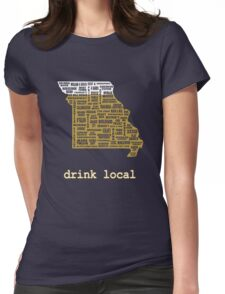 Drink Local - Missouri Beer Shirt Womens Fitted T-Shirt