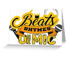 Beats, Rhymes and One Mic Greeting Card