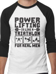 Powerlifting Is Like A Triathlon For REAL Men Men's Baseball ¾ T-Shirt