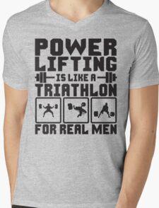 Powerlifting Is Like A Triathlon For REAL Men Mens V-Neck T-Shirt