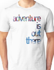 Up - Adventure is out there Unisex T-Shirt