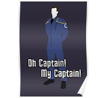 Oh Captain! My Captain! - Jonathan Archer - Star Trek Poster