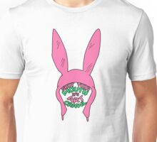 Louise Belcher: Shut Your Mouth it's Art Crawl (version two) Unisex T-Shirt