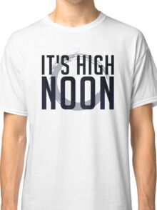It's High Noon (Black/Blue) Classic T-Shirt